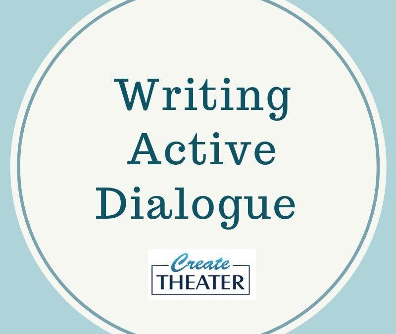 Writing Active Dialogue