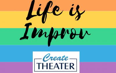 Life is Improv